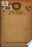 The Bells of St  John s