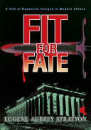 Fit for Fate