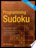 Programming Sudoku : with a gaming slant. it mixes learning...