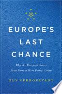 Europe s Last Chance