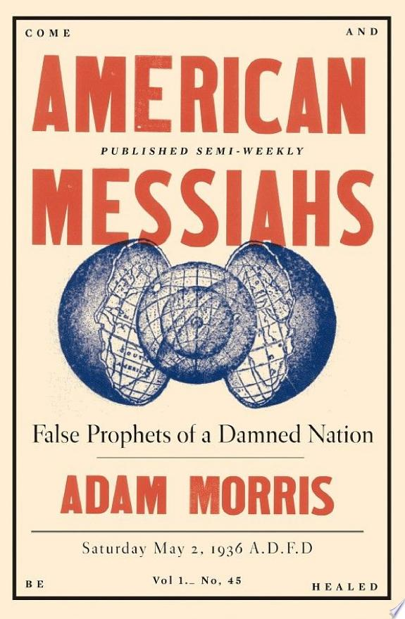 American Messiahs: False Prophets of a Damned Nation