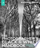 The Photographer S Black And White Handbook