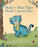 Malty The Blue Tiger Maddie La Tigresse Bleue