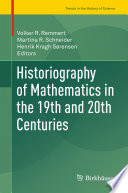 Historiography of Mathematics in the 19th and 20th Centuries