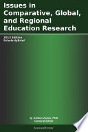 Issues in Comparative  Global  and Regional Education Research  2013 Edition