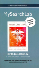 Mysearchlab With Etext Standalone Access Card For Health Care Ethics
