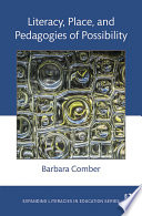 Literacy  Place  and Pedagogies of Possibility
