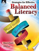 Strategies For Effective Balanced Literacy