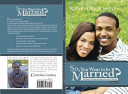 So You Want To Be Married Second Edition