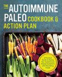 The Autoimmune Paleo Cookbook   Action Plan