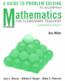 Mathematics for Elementary Teachers, A Guide to Problem Solving