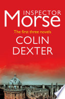 Inspector Morse  The first three novels