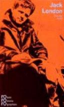 Jack London in Selbstzeugnissen und Bilddokumenten