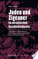 Juden und Zigeuner im europ  ischen Geschichtstheater