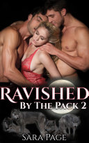 Ravished by the Pack 2