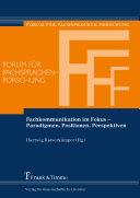 Fachkommunikation im Fokus – Paradigmen, Positionen, Perspektiven