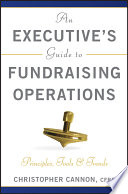 An Executive s Guide to Fundraising Operations