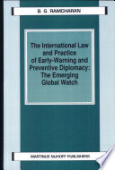 The International Law and Practice of Early Warning and Preventive Diplomacy
