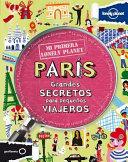 Mi Primera Lonely Planet Paris / My First Lonely Planet Paris