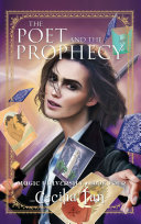 The Poet And The Prophecy Magic University Book Four