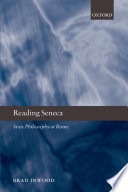 Reading Seneca Essays On The Philosophy Of Seneca The
