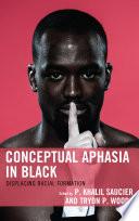 Conceptual Aphasia in Black