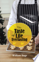 The Taste Of Life Everlasting : in the state of ok a young...