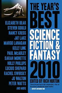 The Year s Best Science Fiction and Fantasy 2010