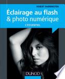 Eclairage au flash   photo num  rique   l essentiel