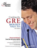 Cracking the GRE Biology Subject Test