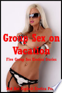 Group Sex on Vacation
