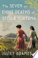 The Seven or Eight Deaths of Stella Fortuna Book PDF