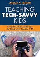 Teaching Tech Savvy Kids