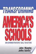 Transforming America s Schools