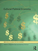 Cultural Political Economy