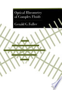 Optical Rheometry of Complex Fluids