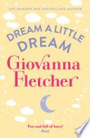 Dream a Little Dream by Giovanna Fletcher