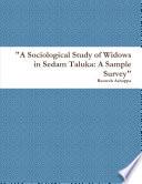 A Sociological Study of Widows in Sedam Taluka  A Sample Survey