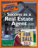 The Complete Idiot s Guide to Success as a Real Estate Agent  2ndEdition