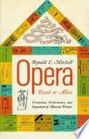 Opera, Dead Or Alive Pdf/ePub eBook