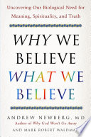 Why We Believe What We Believe Book PDF