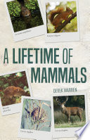A Lifetime of Mammals