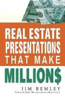 real estate presentations that make millions
