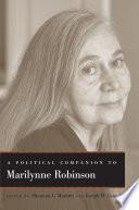 A Political Companion to Marilynne Robinson