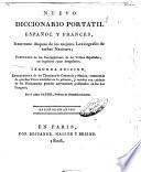 Nuevo diccionario portatil espanol y frances  resumido despues de los mejores lexicografos de ambas naciones  precedido de las conjugaciones de los verbos espanoles  asi regulares como irregulares      Espanol frances