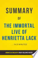 The Immortal Life of Henrietta Lacks  by Rebecca Skloot   Summary   Analysis