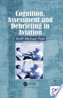 Cognition  Assessment and Debriefing in Aviation Book PDF