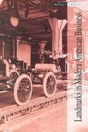 Landmarks In Modern American Business book
