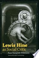 Lewis Hine as Social Critic Book PDF