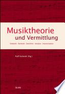 Musiktheorie und Vermittlung
